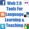 Web Tools for Language Learning & Teaching