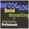 INF205-506 Social Networking for Information Professionals