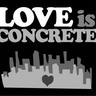 LOVE IS CONCRETE links